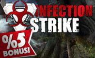 Infection Strike Elmas