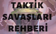 League of Legends Taktik Savaşları Rehberi
